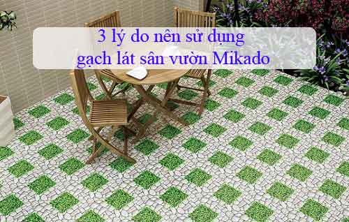 3 lý do nên sử dụng gạch lát sân vườn Mikado bạn cần biết